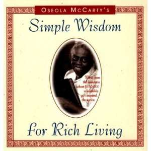 Simple Wisdom for Rich Living [Hardcover] Oseola McCarty