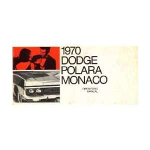 1970 DODGE POLARA MONACO Owners Manual User Guide