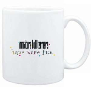 Mug White Miniature Bull Terriers have more fun Dogs