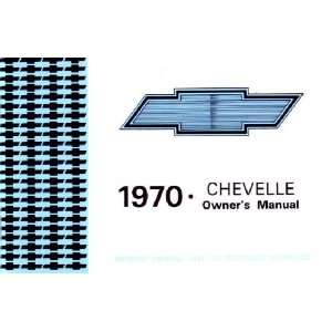 1970 CHEVROLET CHEVELLE Owners Manual User Guide
