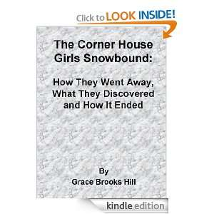 The Corner House Girls Snowbound How They Went Away, What They