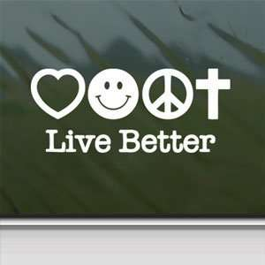 Live Better White Sticker Car Laptop Vinyl Window White