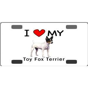 I Love My Toy Fox Terrier Vanity License Plate Everything